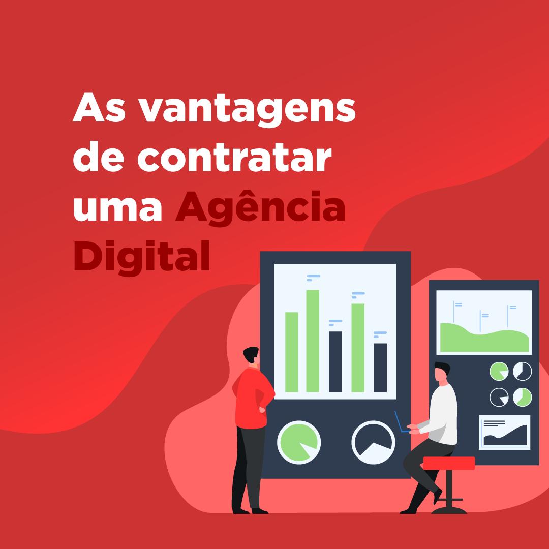 Agência Digital: conheça as vantagens!